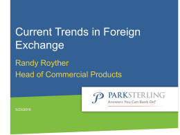 Current Trends in Foreign Exchange