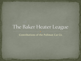 The Baker Heater League