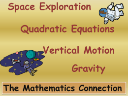Math 9-12 Microgravity! Quadratics! Vertical Motion!