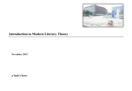 Introduction to Modern Literary Theory November, 2013 a