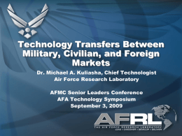 Technology Transfers Between Military, Civilian, and Foreign Markets