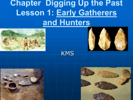 Chapter 3 PPT Lesson 1 Hunters Gatherers-2