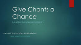Give Chants a Chance - Language Development Opportunities