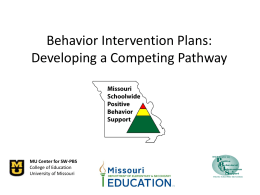 Behavior Intervention Plans - Missouri Schoolwide Positive Behavior