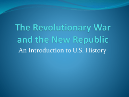 The Revolutionary War and the New Republic