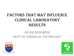 factors that may influence clinical laboratory results