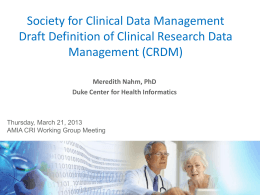 Presentation — Society for Clinical Data Management Draft