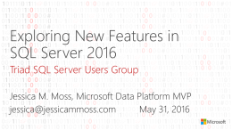 SQL Server 2016 CTP3 Technical Overview