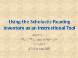SRI - Using Scholastic Reading Inventory as Instructional Tool