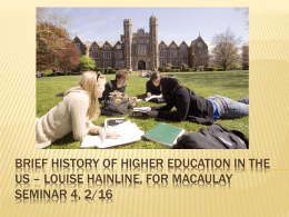 Brief History of Higher Education in the US