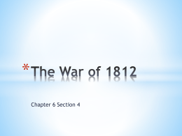 The War of 1812 - Sacred Heart Academy