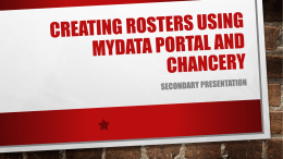 Creating Rosters Using mydata portal and chancery