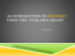 An Introduction to Rhetoric: Using the *Available Means*