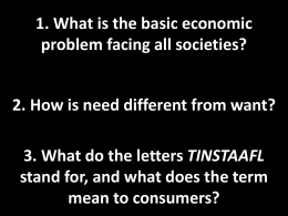 1. What is the basic economic problem facing all societies?