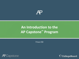 An Introduction to the AP Capstone™ Program