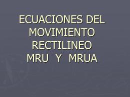 SUBTEMA 3.1.2. MOVIMIENTO RECTILINEO UNIFORME Y