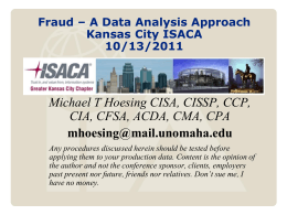 Fraud * A Data Analysis Approach 2011 IIA District Conferenc