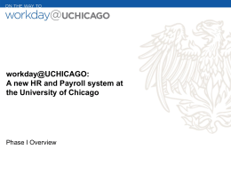 Workday@UChicago Overview for Employees