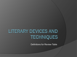 LITERARY DEVICES AND TECHNIQUES