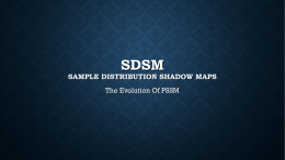 SDSM Sample Distribution Shadow Maps
