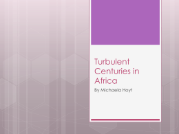 3-4 Presentation Turbulent Centuries in Africa