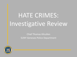HATE CRIMES: Investigative Review