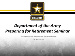 Soldier for Life Retirement Services Office