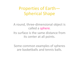 Properties of Earth* Spherical Shape