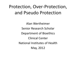 Protection, Over-Protection, and Pseudo Protection