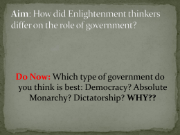 Aim: How did Enlightenment thinkers differ on the role of government?