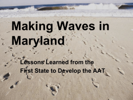 Making Waves in Maryland