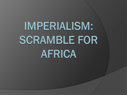 Imperialism: Scramble for Africa