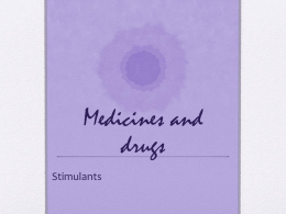 Medicines and drugs - chemistryatdulwich