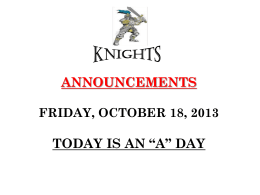 ANNOUNCEMENTS Thursday, September 6, 2012 TODAY IS A *A