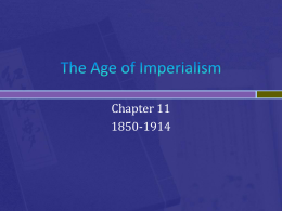 The Age of Imperialism - USHistorywithMrCollinsandMrChouinard