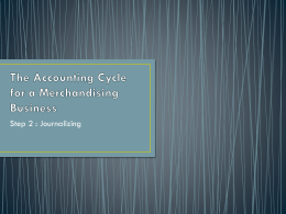 The Accounting Cycle for a Merchandising Business