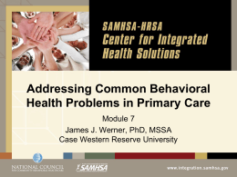 Draft Module 7 - Common Behavioral Health Conditions in Primary