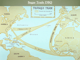 Sugar Trade DBQ - Mr. Banks` AP World History Page