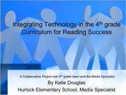 Integrating Technology in the 4th grade Curriculum
