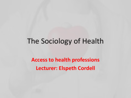 the sociology of health What is health sociological definition of health example, sample sentence, & pronunciation of health free online sociology dictionary & oer.