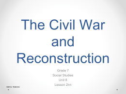NOTES Civil War and Reconstruction_PowerPoint