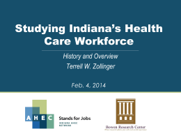 History and Overview - Indiana Area Health Education Centers