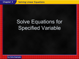 Unit3-9-SolvingForSpecifiedVariable