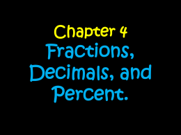 Week Eight: Fractions, Decimals, and Percent