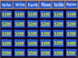 Click here for the Earth in Space Jeopardy Game