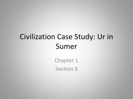 Civilization Case Study: Ur in Sumer