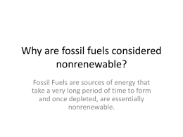 Why are fossil fuels considered nonrenewable?