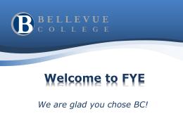 Welcome to FYE - Bellevue College
