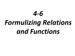 4-6 Formulizing Relations and Functions