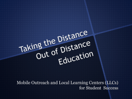 Taking the Distance Out of Distance Education